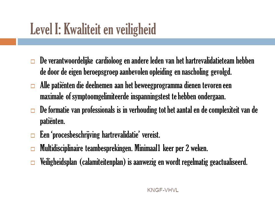 Level I: Kwaliteit en veiligheid