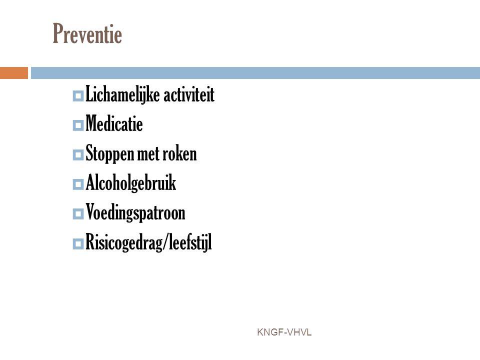 Preventie Lichamelijke activiteit Medicatie Stoppen met roken