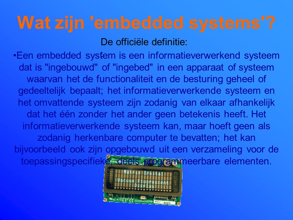 Wat zijn embedded systems
