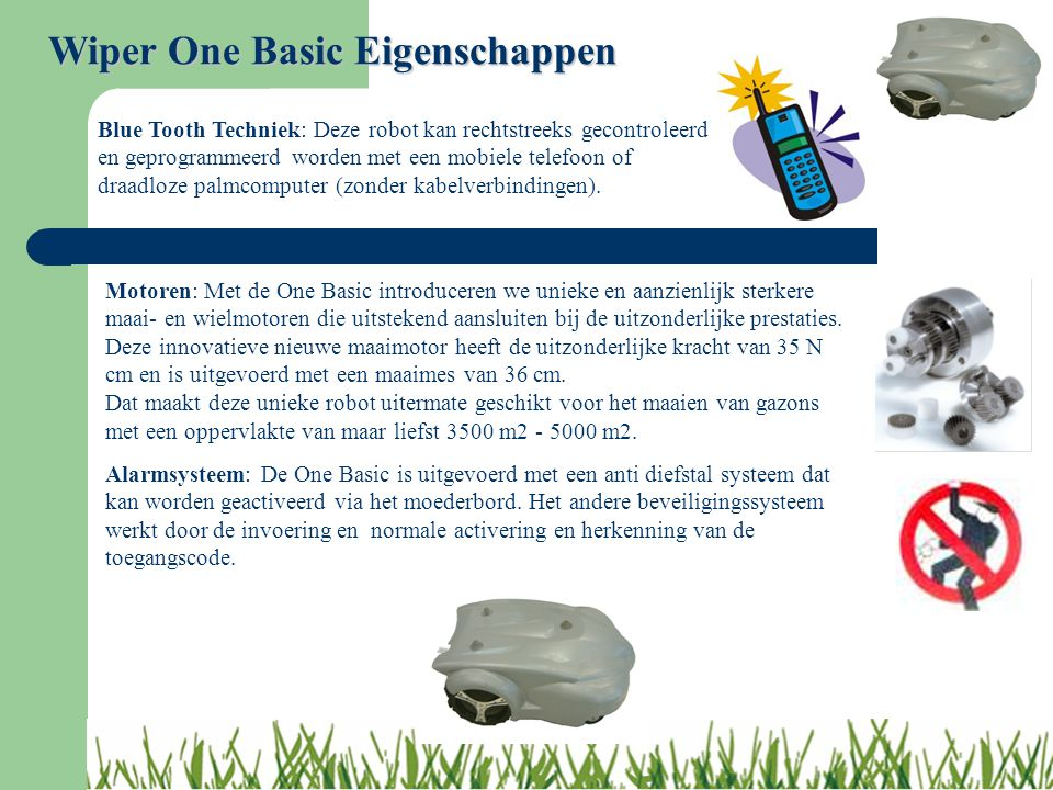 Wiper One Basic Eigenschappen