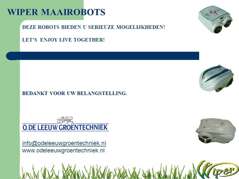 WIPER MAAIROBOTS info@odeleeuwgroentechniek.nl