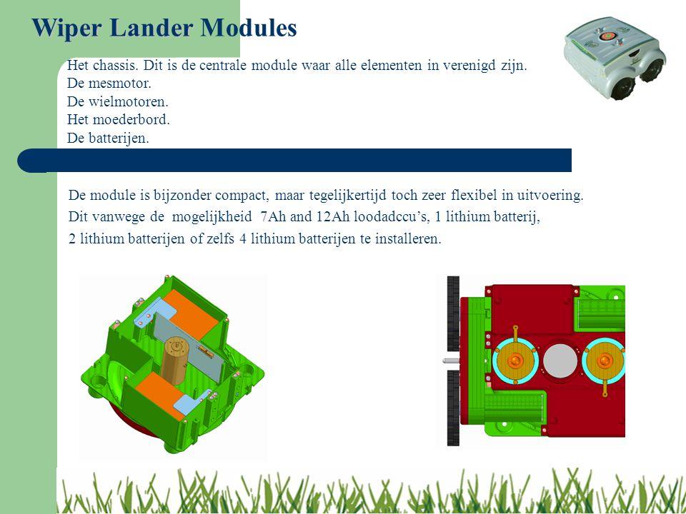 Wiper Lander Modules Het chassis. Dit is de centrale module waar alle elementen in verenigd zijn. De mesmotor.