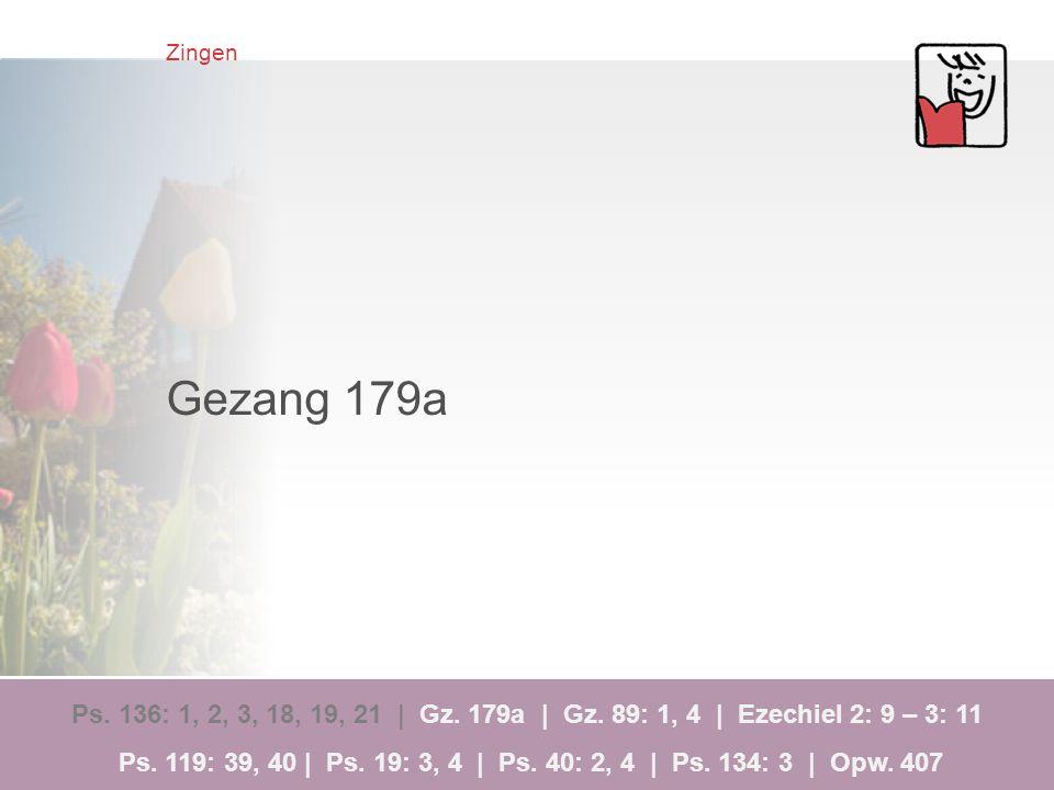 Zingen Gezang 179a.