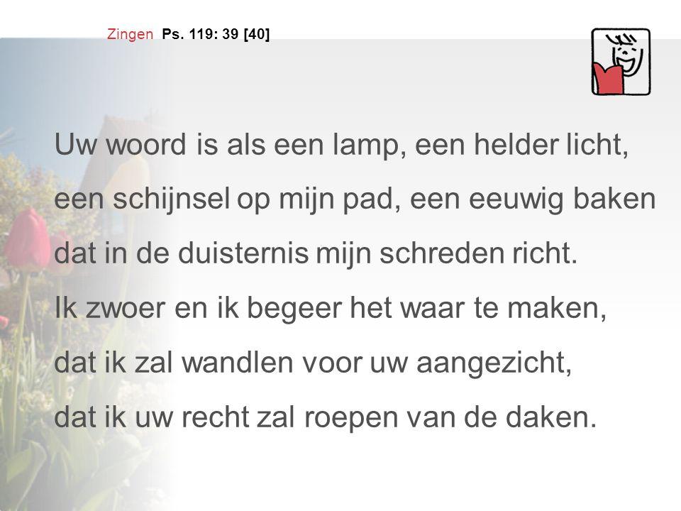 Uw woord is als een lamp, een helder licht,