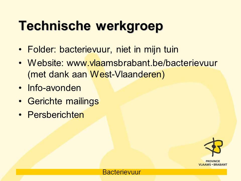 Technische werkgroep Folder: bacterievuur, niet in mijn tuin
