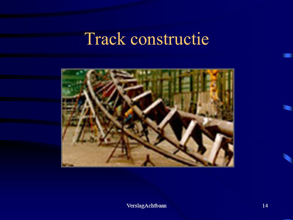 Track constructie VerslagAchtbaan
