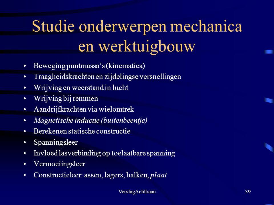 Studie onderwerpen mechanica en werktuigbouw