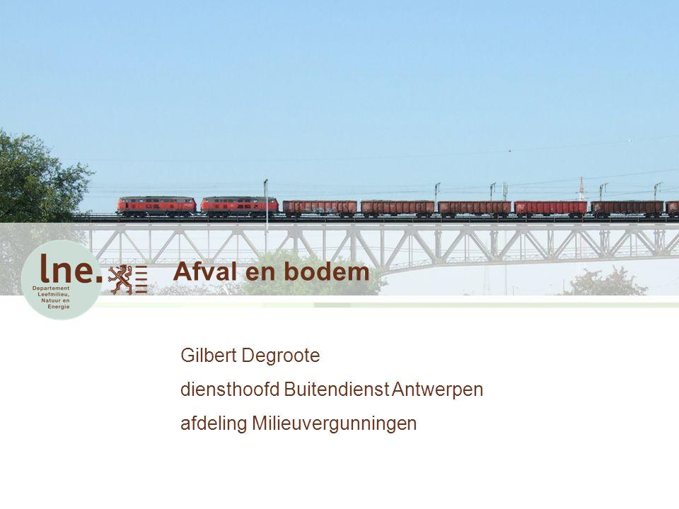 Afval en bodem Gilbert Degroote diensthoofd Buitendienst Antwerpen