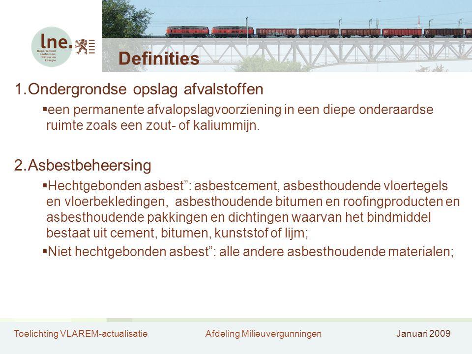 Definities Ondergrondse opslag afvalstoffen Asbestbeheersing