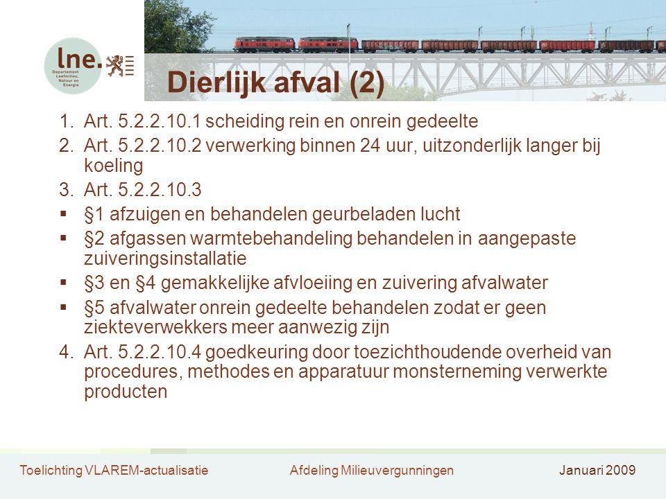 Dierlijk afval (2) Art. 5.2.2.10.1 scheiding rein en onrein gedeelte