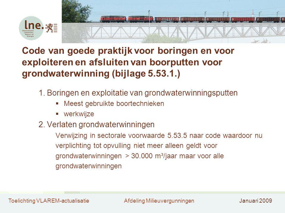 Code van goede praktijk voor boringen en voor exploiteren en afsluiten van boorputten voor grondwaterwinning (bijlage 5.53.1.)