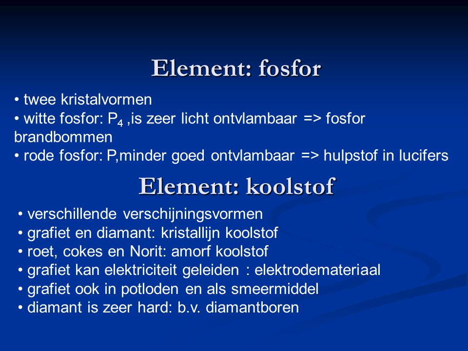 Element: fosfor Element: koolstof