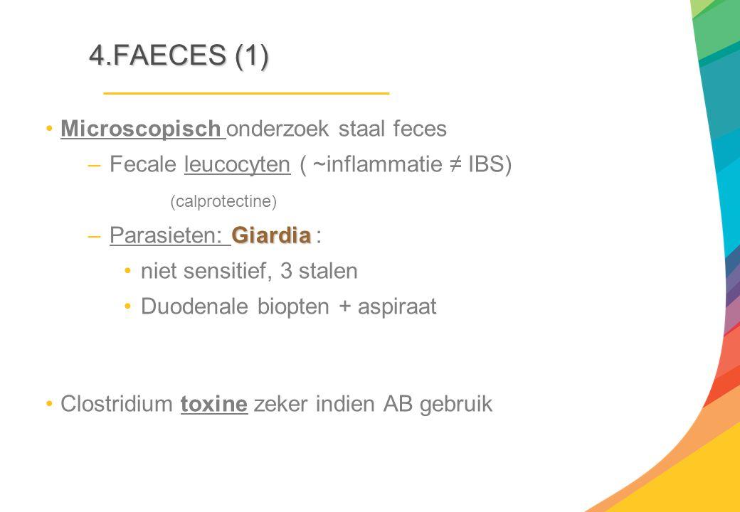4.FAECES (1) Microscopisch onderzoek staal feces