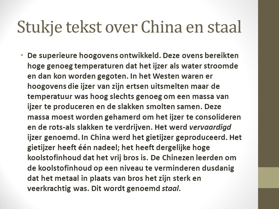 Stukje tekst over China en staal