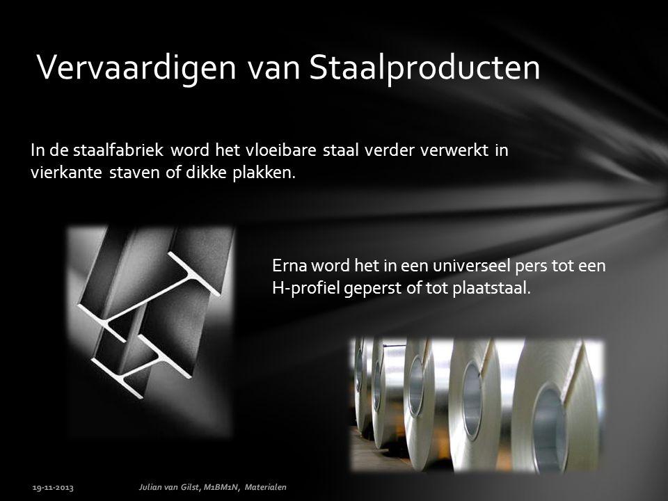 Vervaardigen van Staalproducten