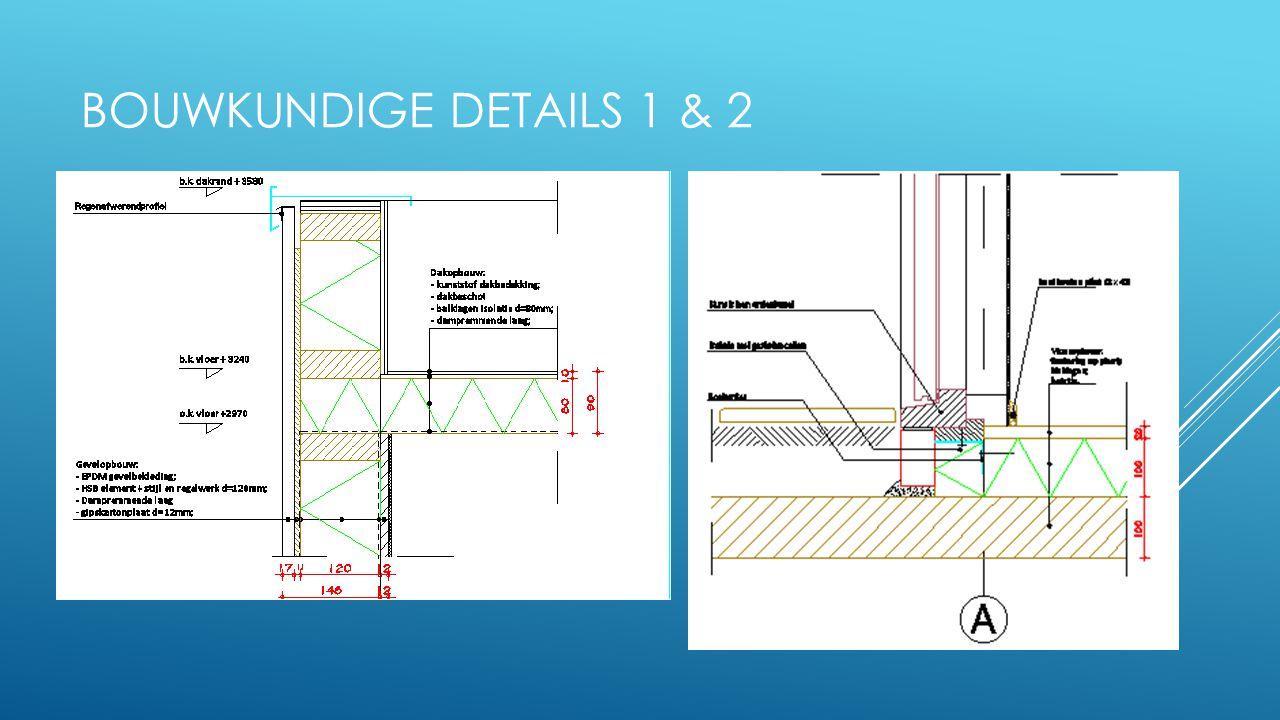 Bouwkundige details 1 & 2