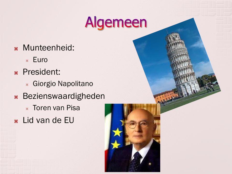 Algemeen Munteenheid: President: Bezienswaardigheden Lid van de EU