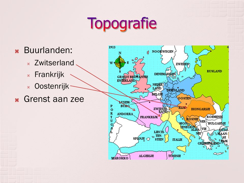 Topografie Buurlanden: Zwitserland Frankrijk Oostenrijk Grenst aan zee