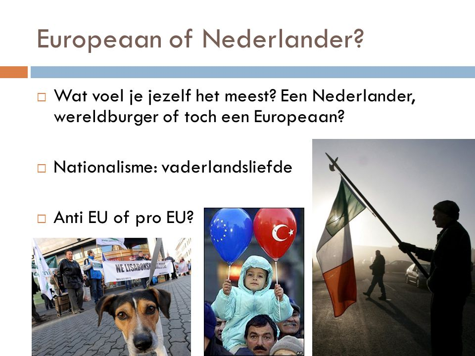 Europeaan of Nederlander
