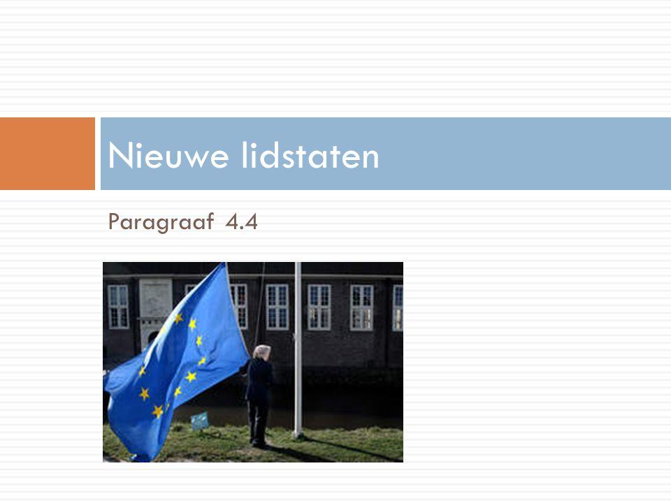 Nieuwe lidstaten Paragraaf 4.4