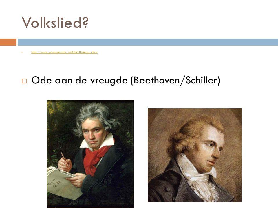 Volkslied Ode aan de vreugde (Beethoven/Schiller)