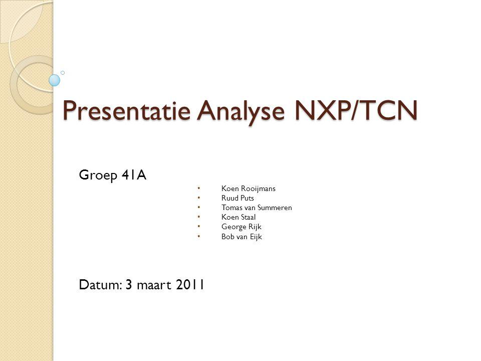 Presentatie Analyse NXP/TCN