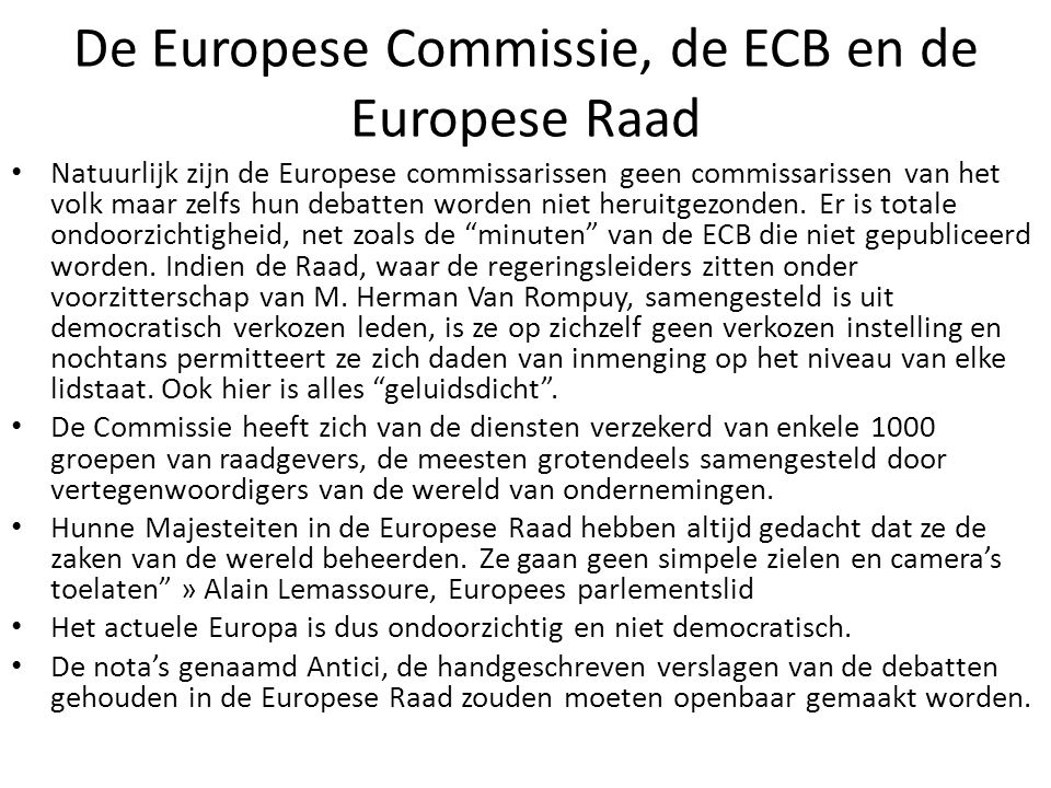 De Europese Commissie, de ECB en de Europese Raad
