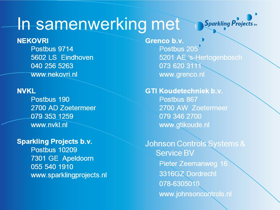 In samenwerking met Johnson Controls Systems & Service BV NEKOVRI