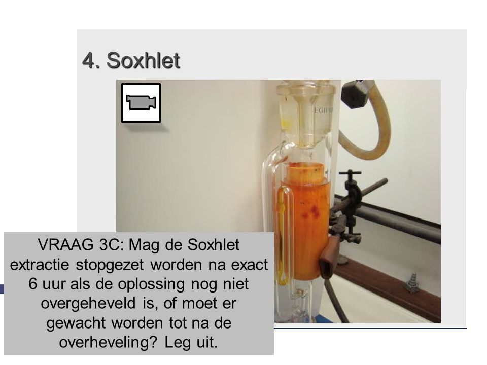 4. Soxhlet