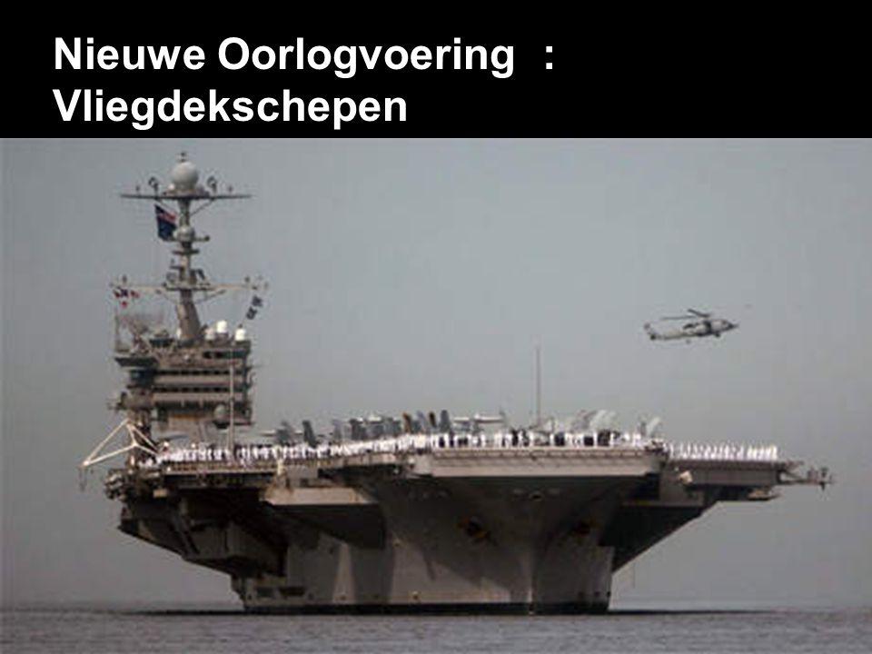 Nieuwe Oorlogvoering : Vliegdekschepen
