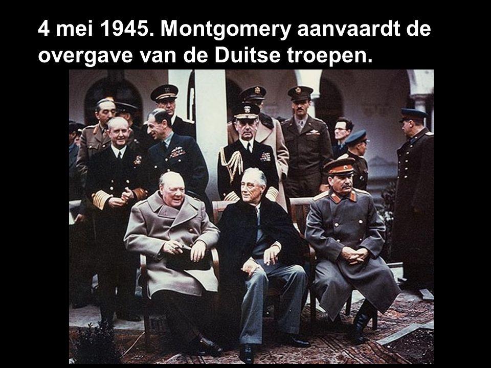 4 mei 1945. Montgomery aanvaardt de overgave van de Duitse troepen.