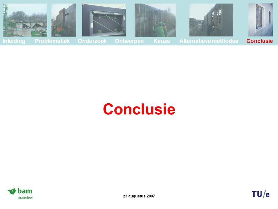 Inleiding Problematiek Onderzoek Ontwerpen Keuze Alternatieve methodes Conclusie