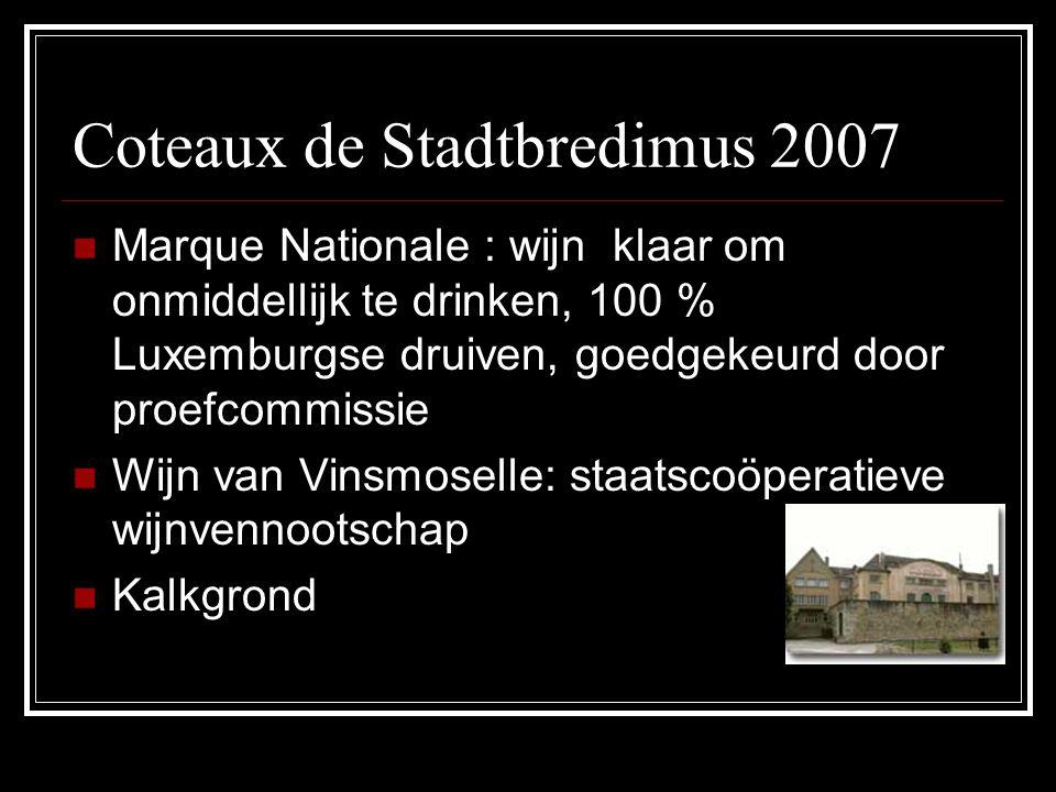 Coteaux de Stadtbredimus 2007