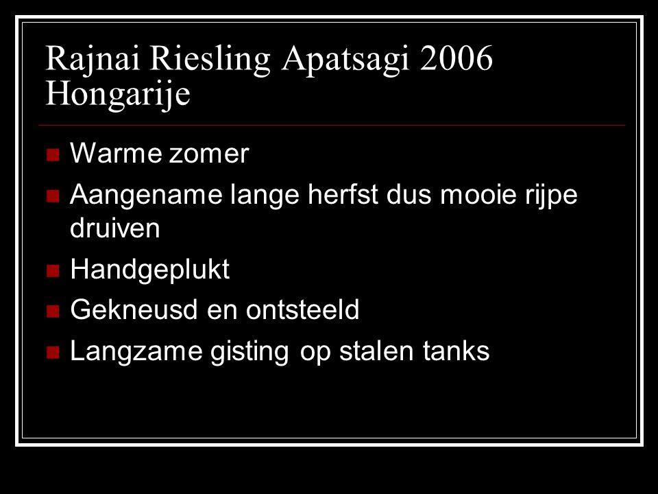 Rajnai Riesling Apatsagi 2006 Hongarije