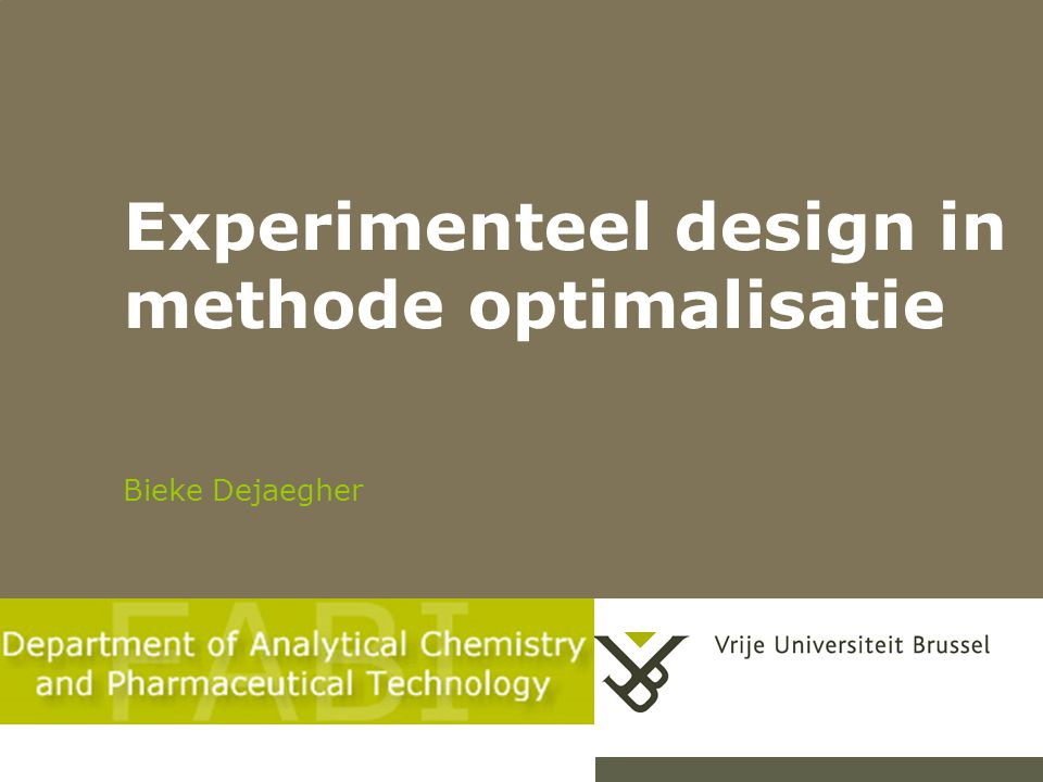 Experimenteel design in methode optimalisatie