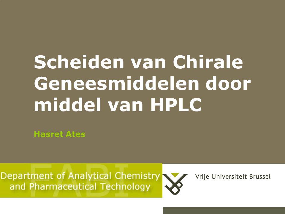 Scheiden van Chirale Geneesmiddelen door middel van HPLC