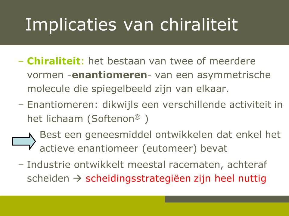Implicaties van chiraliteit