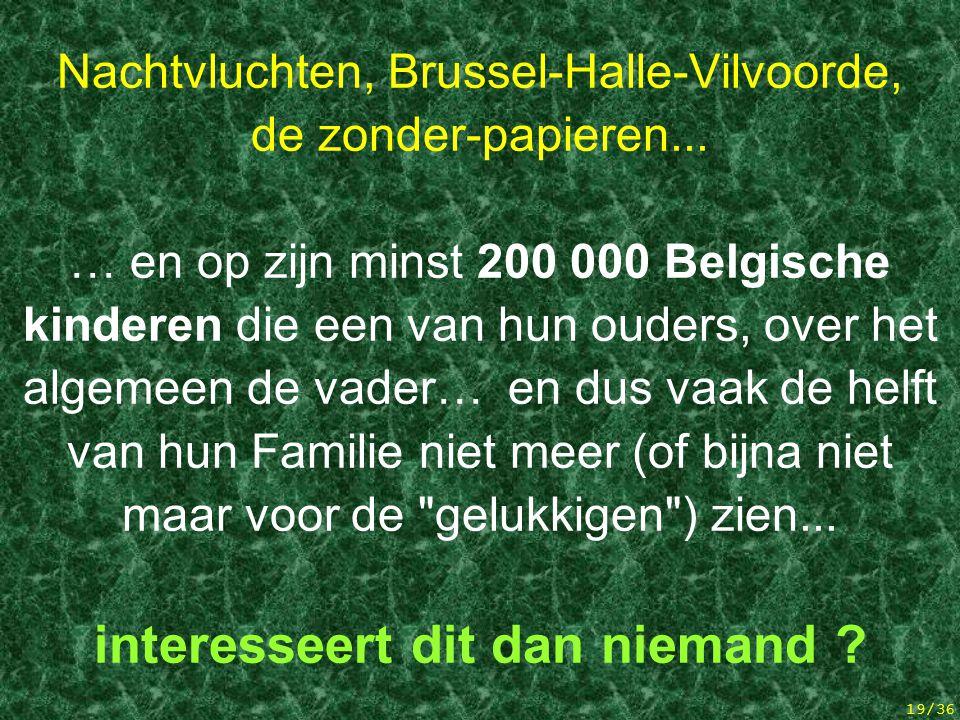 Nachtvluchten, Brussel-Halle-Vilvoorde, de zonder-papieren