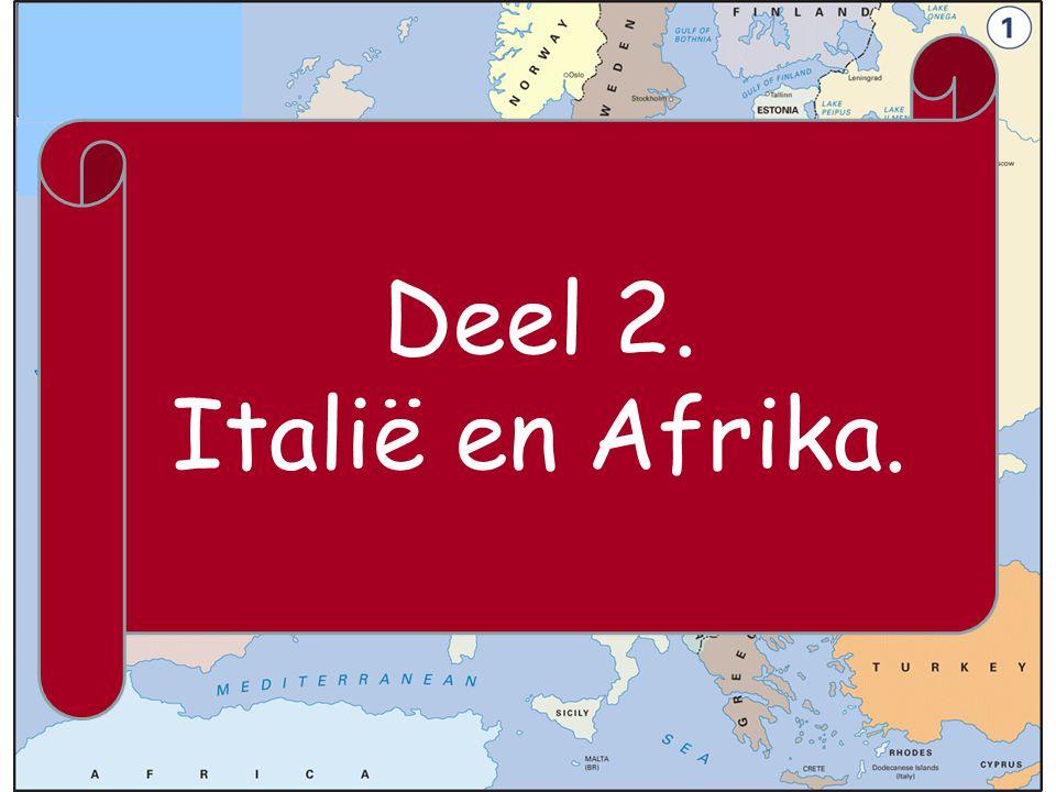 Deel 2. Italië en Afrika.