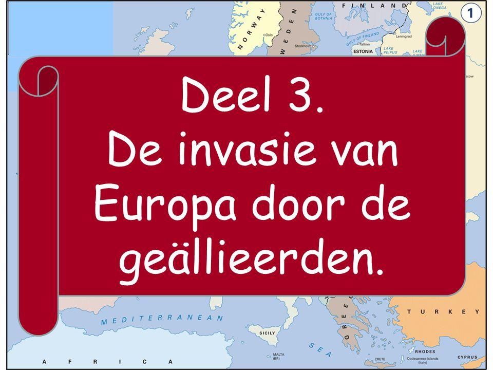 De invasie van Europa door de geällieerden.