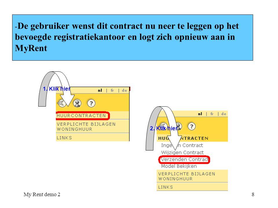 bevoegde registratiekantoor en logt zich opnieuw aan in MyRent