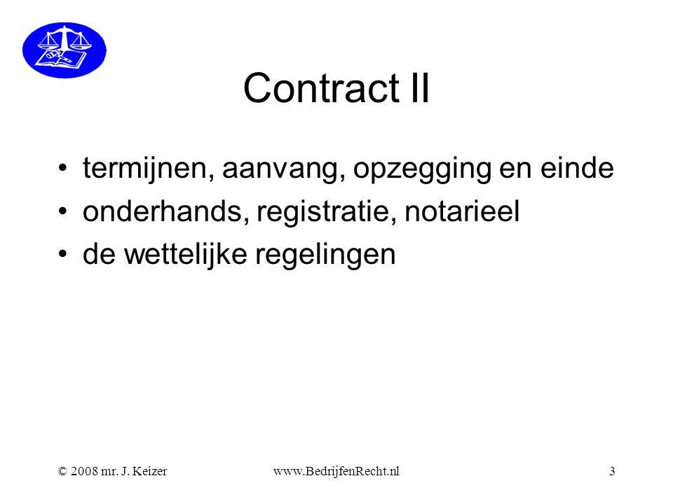 Contract II termijnen, aanvang, opzegging en einde