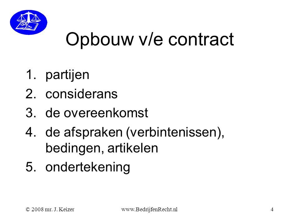 Opbouw v/e contract partijen considerans de overeenkomst