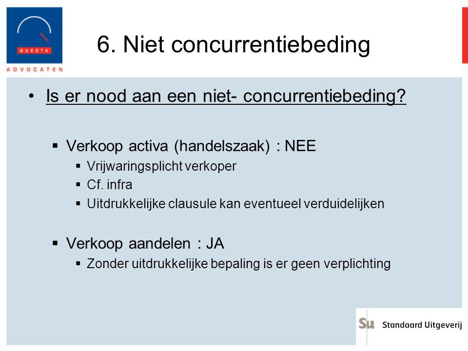6. Niet concurrentiebeding
