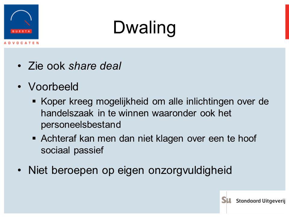 Dwaling Zie ook share deal Voorbeeld