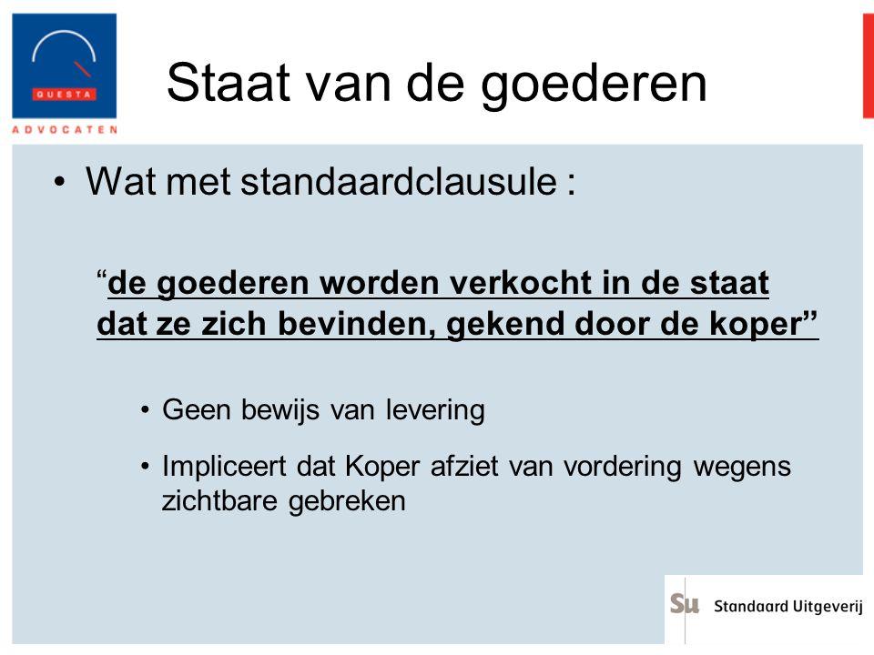 Staat van de goederen Wat met standaardclausule :