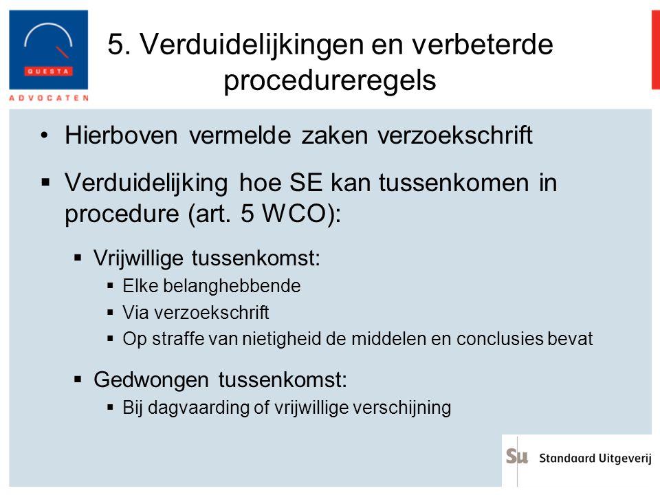 5. Verduidelijkingen en verbeterde procedureregels