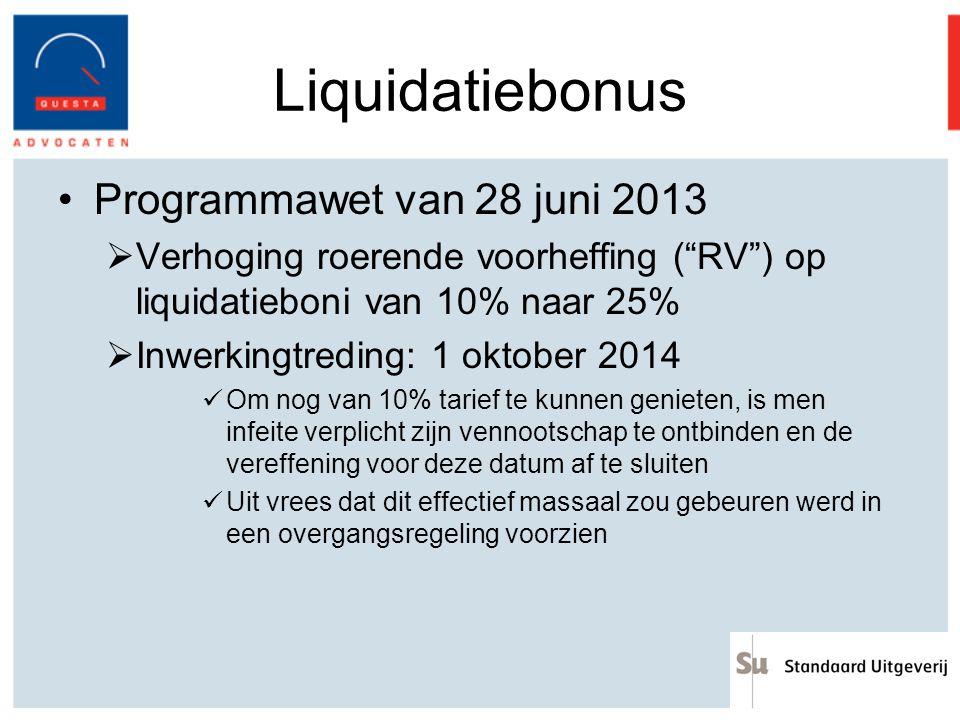 Liquidatiebonus Programmawet van 28 juni 2013