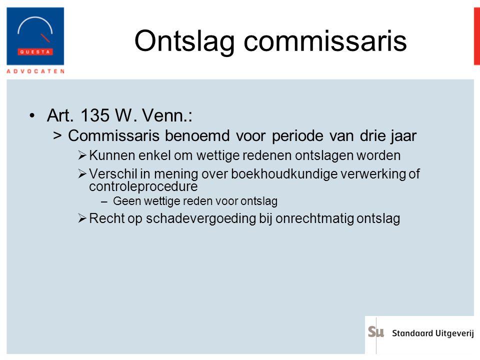 Ontslag commissaris Art. 135 W. Venn.: