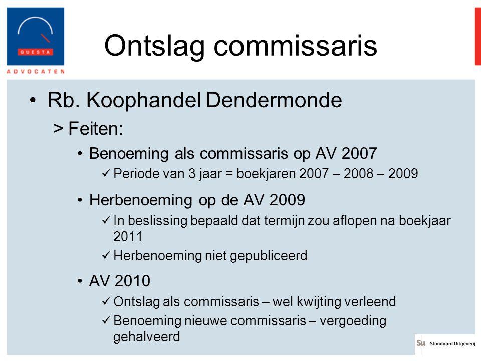 Ontslag commissaris Rb. Koophandel Dendermonde Feiten: